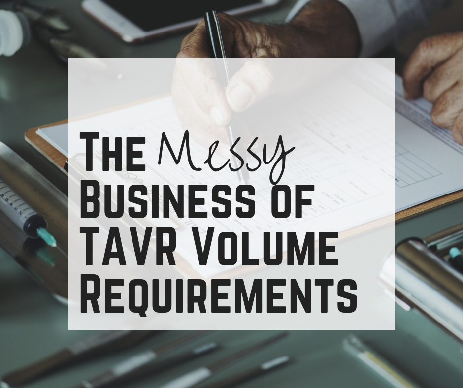 Messy Business of TAVR Volume Requirements